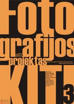 KITI 3 plakatas. © Darius Vaičekauskas